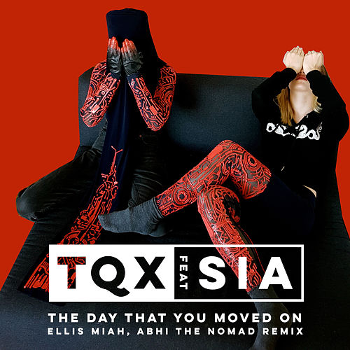 The Day That You Moved On (Abhi The Nomad Ellis Miah Remix) von TQX