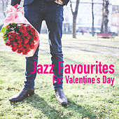 Jazz Favourites For Valentine's Day by Various Artists