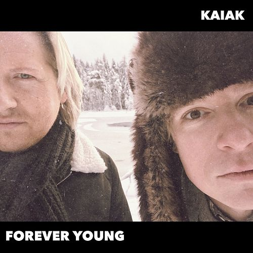 Forever Young (Acoustic Version) von Kaiak