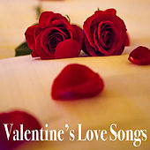 Valentine's Love Songs by Various Artists