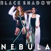 Black Shadow - Single by Nebula