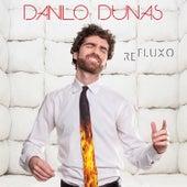 Refluxo de Danilo Dunas
