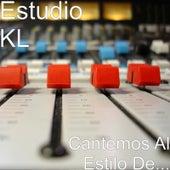 Cantemos al Estilo de... by Estudio K L