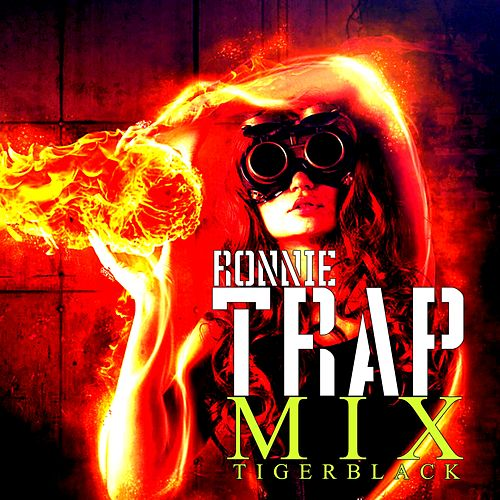 Trap Mix by Ronnie