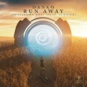 Run Away (feat. 2Choice & Smalltown Boy) von Danko