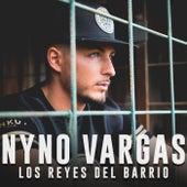 Los reyes del barrio de Nyno Vargas