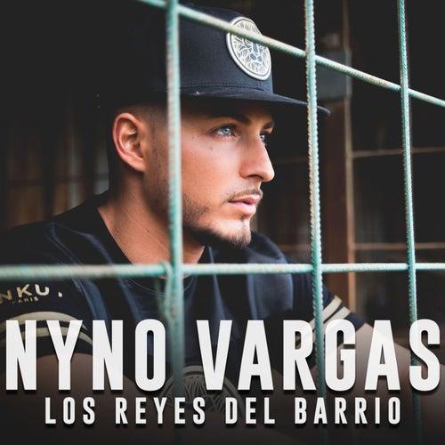 Los reyes del barrio by Nyno Vargas