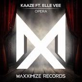 Opera (feat. Elle Vee) by Kaaze