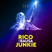 Junkie (feat. Bausa) von Rico