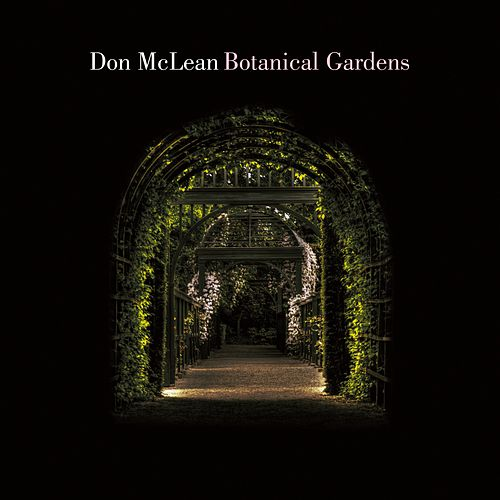Botanical Gardens von Don McLean