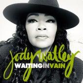Waiting in Vain by Jody Watley