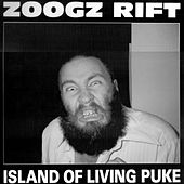 Island of Living Puke de Zoogz Rift (The Liquid Moamo)
