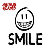 Smile by Abandon All Heroes