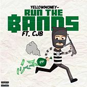 Run the Bands by Yellow Money