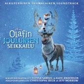 Olafin jouluinen seikkailu (Alkuperäinen Suomalainen Soundtrack) by Various Artists