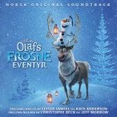 Olafs Frosne Eventyr (Originalt Norsk Soundtrack) by Various Artists