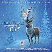 La Reine des Neiges - Joyeuses fêtes avec Olaf (Bande Originale Française du Court Métrage) de Various Artists