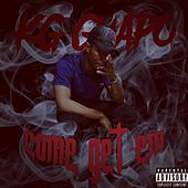 Come Get Em by KG Guapo