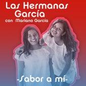 Sabor a Mí de Las Hermanas García