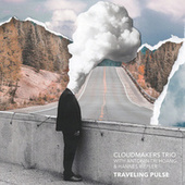 Traveling Pulse (Live) by Cloudmakers Five