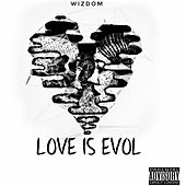 Listen To Your Heart by Wizdom