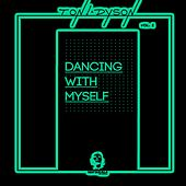 Dancing With Myself, Vol. 2 by Various Artists
