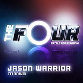 Titanium (The Four Performance) de Jason Warrior