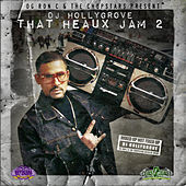 That Heaux Jam 2 von DJ Hollygrove