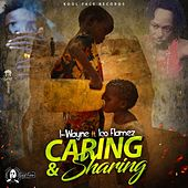 Caring and Sharing (feat. Ico Flamez) - Single de I Wayne