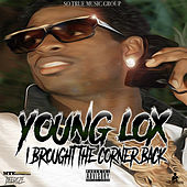 I Brought the Corner Back by Young Lox