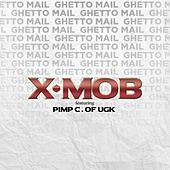 Ghetto Mail by X-Mob