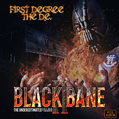 Black Bane 2, The Underestimated Villain by First Degree The D.E.