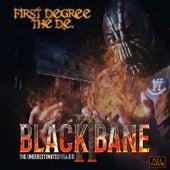 Black Bane 2, The Underestimated Villain von First Degree The D.E.