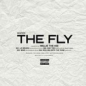 Watch the Fly by Willie The Kid
