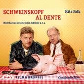 Schweinskopf al dente (Hörspiel) von Rita Falk