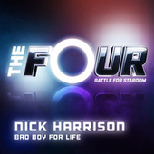 Bad Boy For Life (The Four Performance) von Nick Harrison
