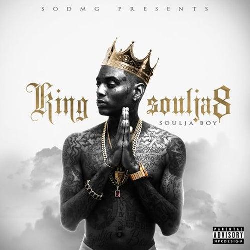 King Soulja 8 by Soulja Boy