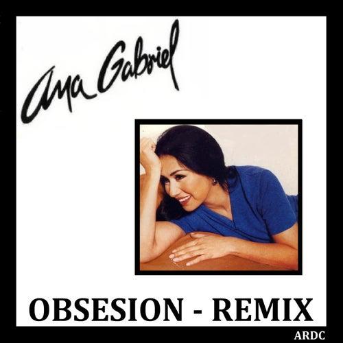 Obsesion - Remix de Ana Gabriel