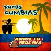 Puras Cumbias by Aniceto Molina