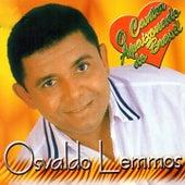 Canta Adelino Nascimento (O Cantor Apaixonado do Brasil) de Osvaldo Lemmos