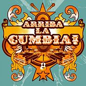 Arriba la Cumbia by Various Artists