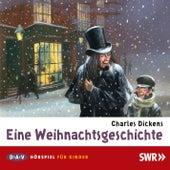 Eine Weihnachtsgeschichte (Hörspiel) von Charles Dickens