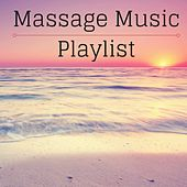 Massage Music Playlist - Sounds of Nature for Deep Sleep and Relaxation by Various Artists