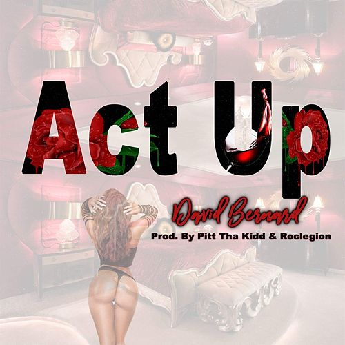 Act Up von David Bernard