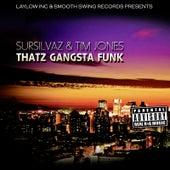 Thatz Gangsta Funk by SurSilvaz