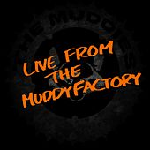 Live from the Muddy Factory de The Muddies