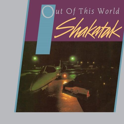 Out of This World + Bonus Tracks by Shakatak