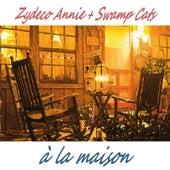 À la maison by Zydeco Annie