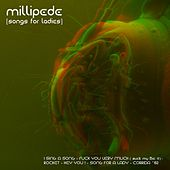 Songs for Ladies by millipede