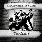 The Origins by Les Chaussettes Noires